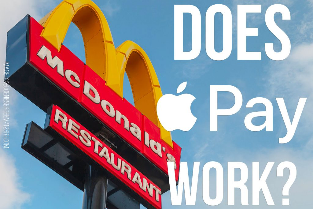 Does Apple Pay work at McDonald's?