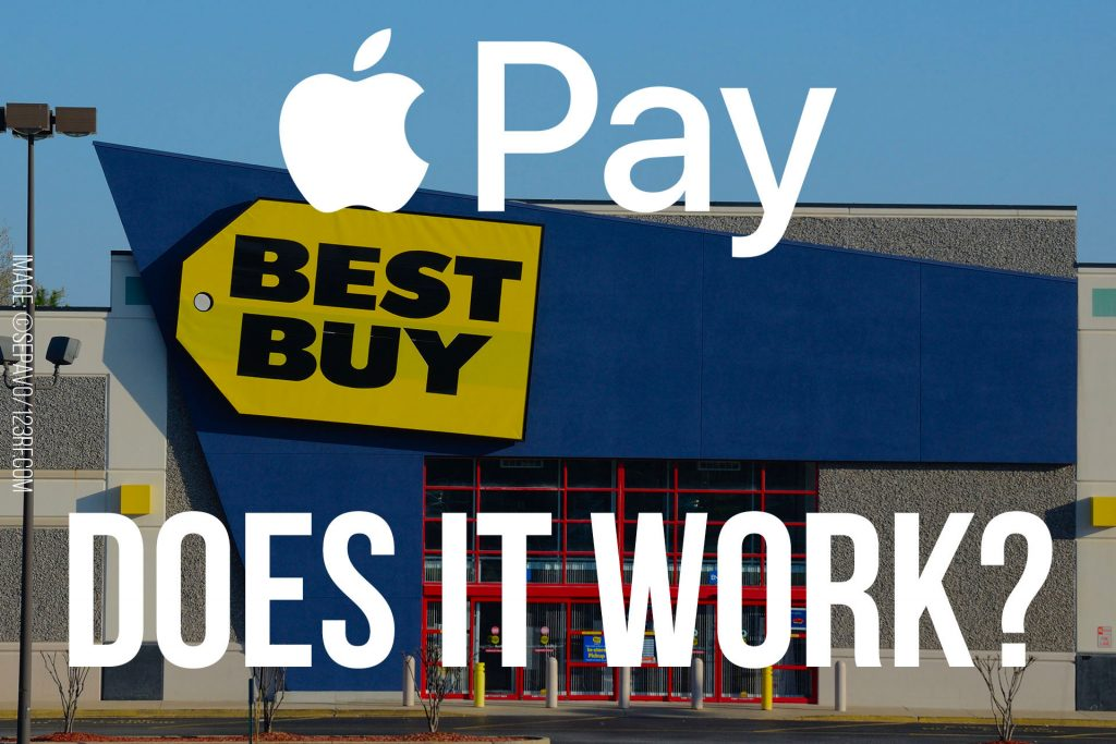Does Best Buy take Apple Pay?